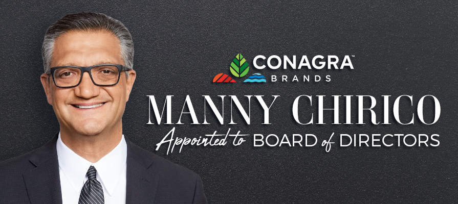 Conagra Brands Announces Appointment of Manny Chirico to its Board of Directors