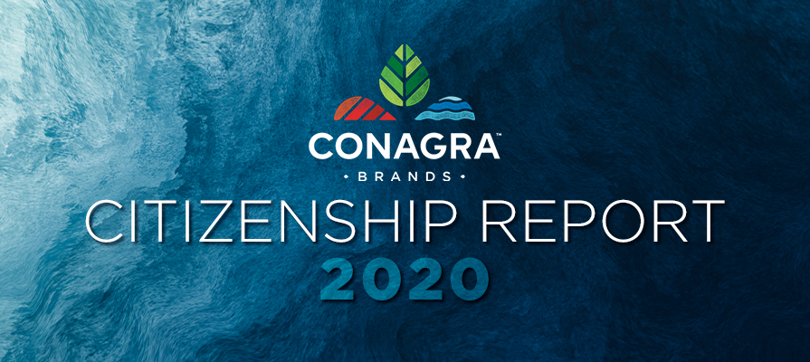 Conagra Brands Issues 2020 Citizenship Report and Sets New Environmental and Diversity Commitments