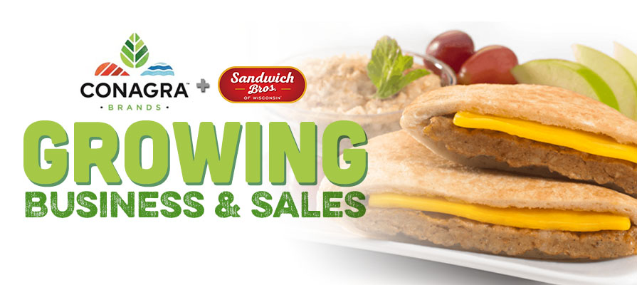 Conagra Brands Announces Robust Growth, Acquires Sandwich Bros. of Wisconsin®
