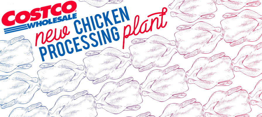 Costco to Open New 400M Dollar Chicken Processing Plant