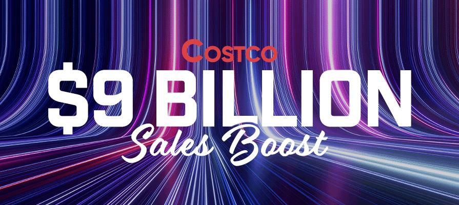 Costco Wholesale Corporation Reports 9B-Dollar Quarterly Sales Boost
