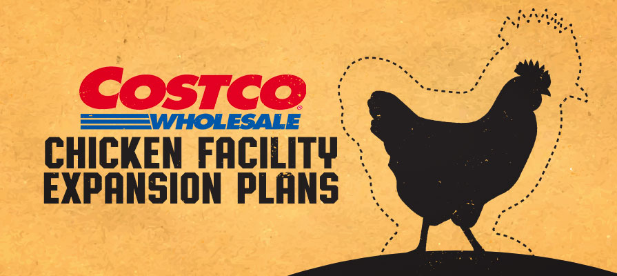 Costco Chicken Facility Funding Increased from $180 to $275 Million