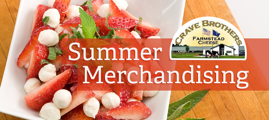 Crave Brothers Rolls Out Summertime Merchandising Strategies