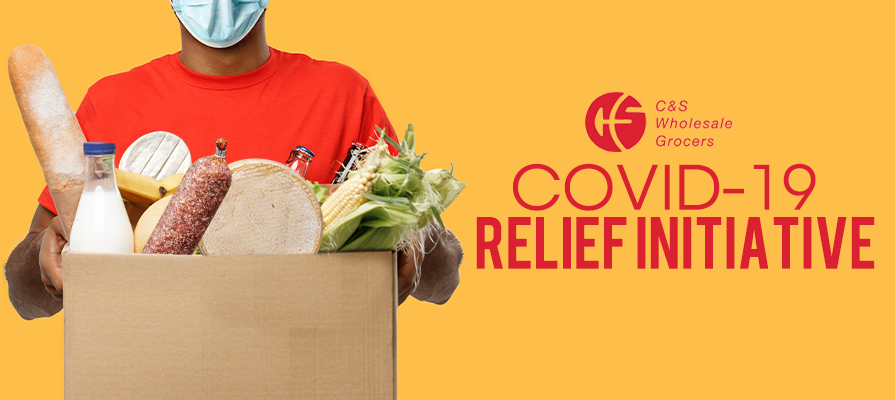 C&S Wholesale Grocers Announces COVID-19 Relief Initiative To Provide More Than $300,000 In Donations