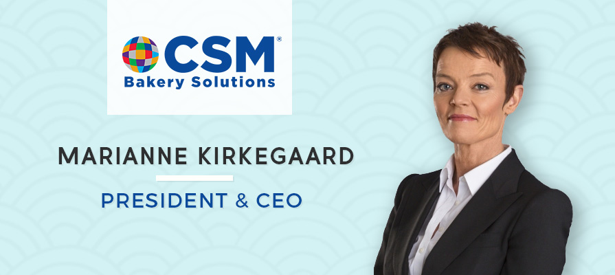CSM Bakery Solutions Names Marianne Kirkegaard President and Chief Executive Officer