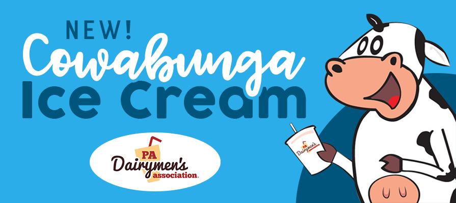 "Pennsylvania Dairymen's Association Announces New Delicious ""Cowabunga"" Ice Cream in Partnership With Karns Foods"