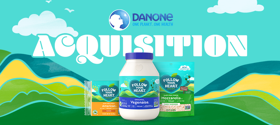 Danone Acquires Plant-Based Brand Follow Your Heart