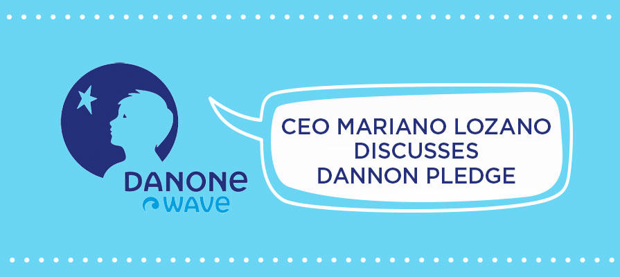 DanoneWave Hosts Annual Forum, Mariano Lozano Discusses Strategy