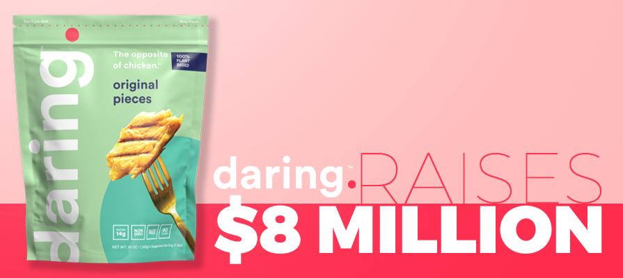 daring foods Raises 8M-Dollars in Funding Round