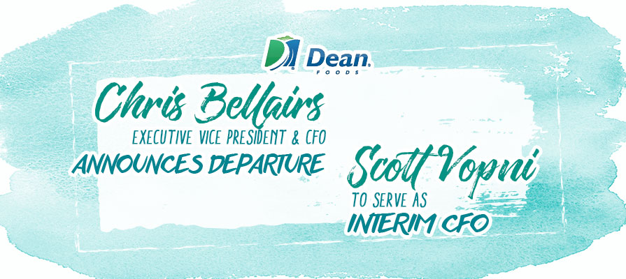 Dean Foods EVP and CFO Chris Bellairs To Depart Company