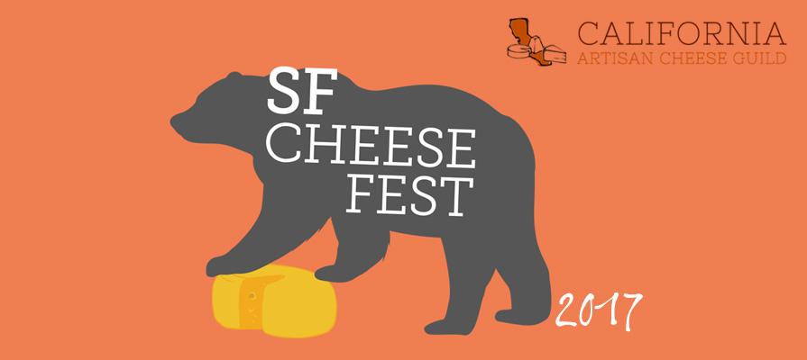 California Artisan Cheese Guild to Host Third Annual SF Cheese Fest