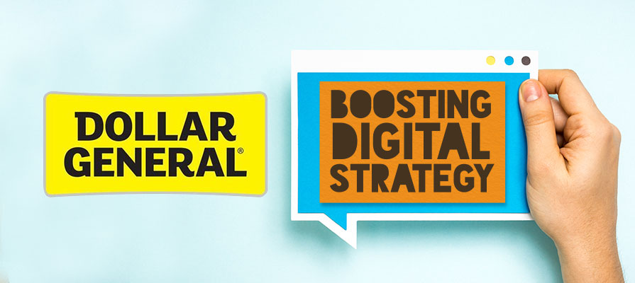 Dollar General Examines New Digital Strategy, Looks Into Online Grocery