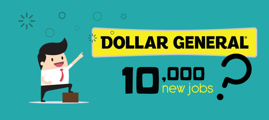 Dollar General Plans to Add 10,000 Workers in 2017