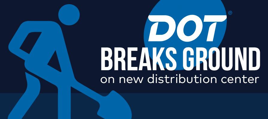 Dot Foods Breaks Ground on New Distribution Center in Bear, Delaware