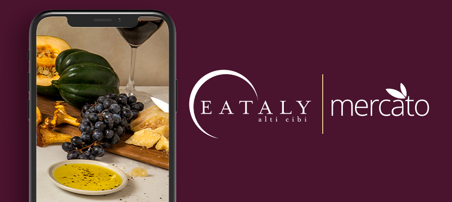 Eataly Joins Mercato's Digital Platform to Facilitate Delivery