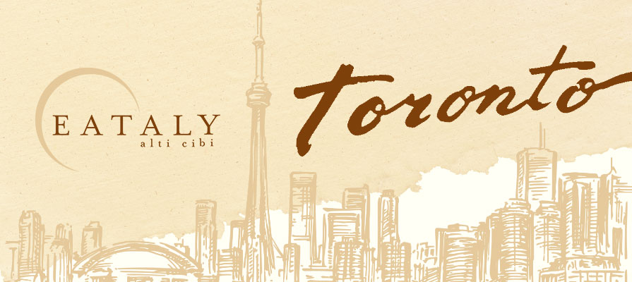 Eataly Expands With First Toronto Store