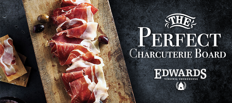 Edwards Virginia Smokehouse Discusses the Perfect Charcuterie Board