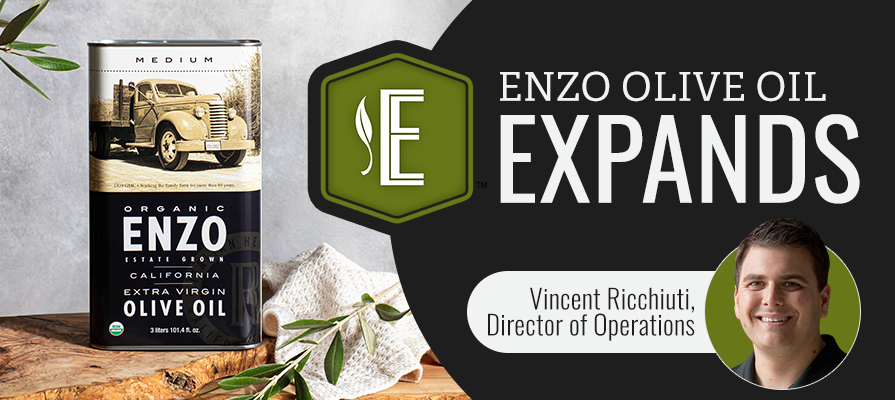ENZO Olive Oil Company Expands to Meet Demands