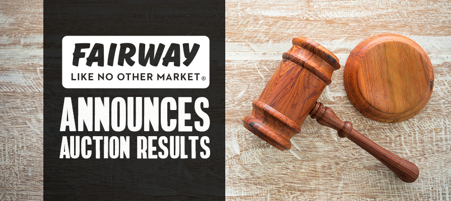 Fairway Market Announces Auction Results