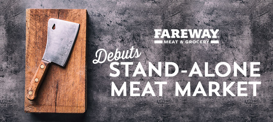 Fareway Debuts Stand-Alone Meat Market