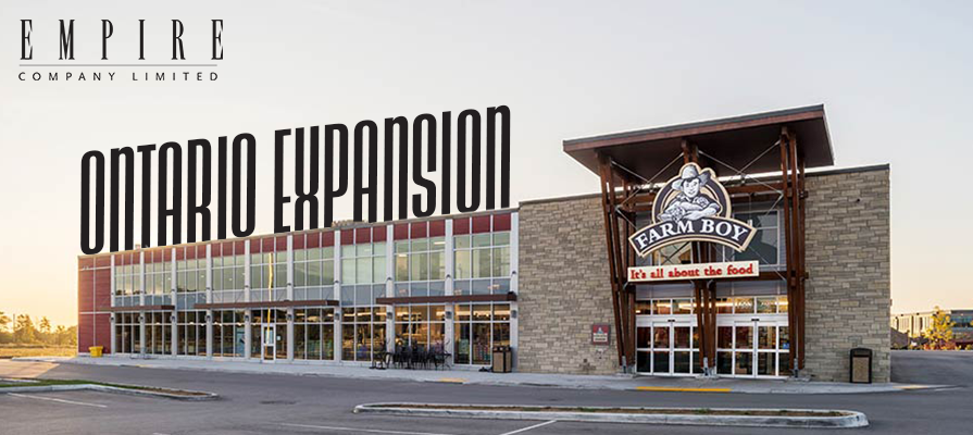 Empire Continues Farm Boy Expansion, Announces Three New Ontario Locations