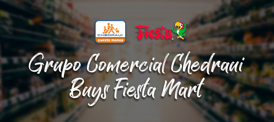Fiesta Mart Acquired by Bodega Latina Parent Grupo Comercial Chedraui