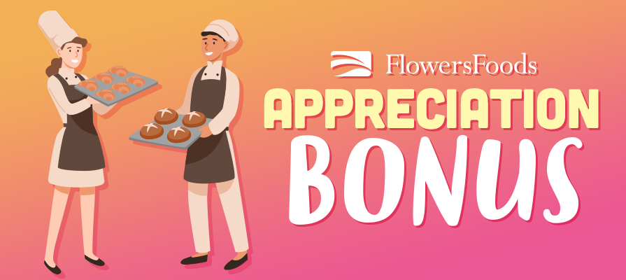 Flowers Foods Announces Appreciation Bonus for Frontline Workers