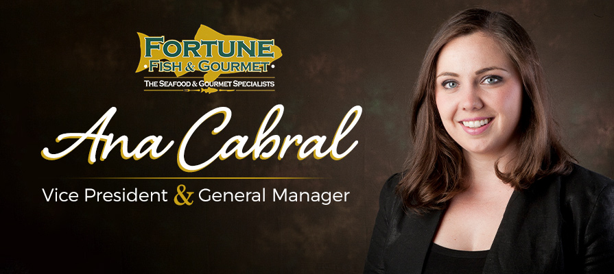 Fortune Fish & Gourmet's Vice President & General Manager Ana Cabral Discusses Gourmet Offerings