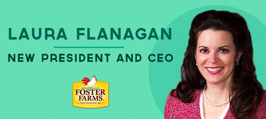 Foster Farms Names Laura Flanagan President And CEO