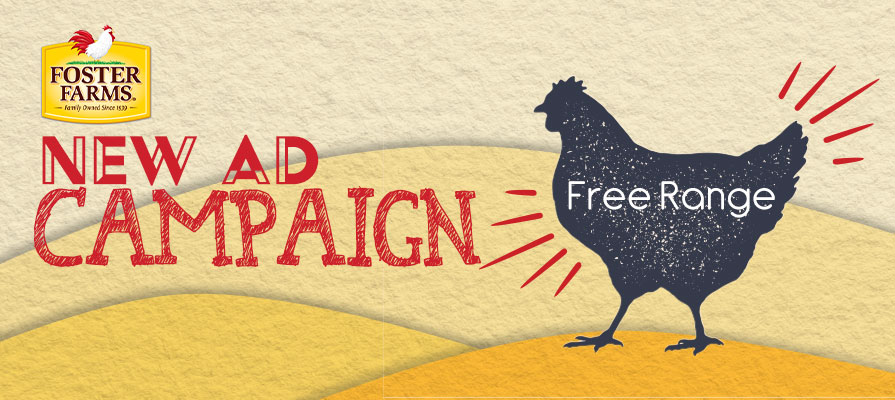 Foster Farms Launches Free Range-Centric Ad Campaign