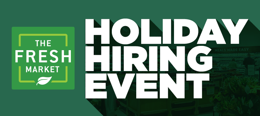 The Fresh Market Holds National Holiday Hiring Event