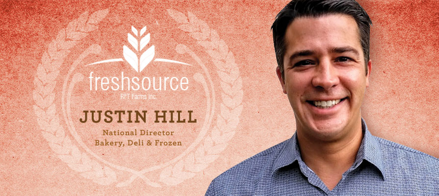 FreshSource, LLC Hires Justin Hill as National Director of Bakery, Deli & Frozen