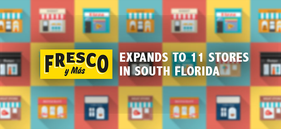 Southeastern Grocers' Fresco y Más Banner Expands to 11 Stores in South Florida