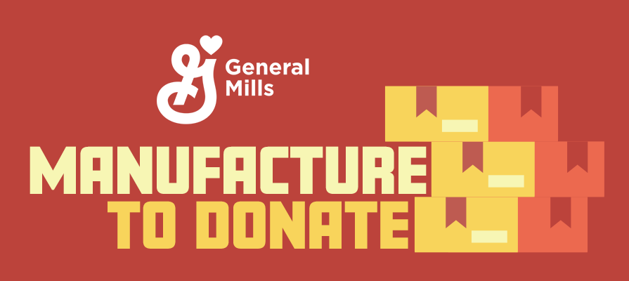 """General Mills Announces """"Manufacture to Donate"""" Initiative to Address Urgent Hunger Needs"""