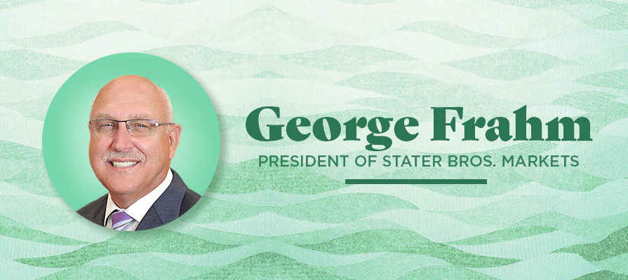 Stater Bros. Markets Appoints George Frahm As President