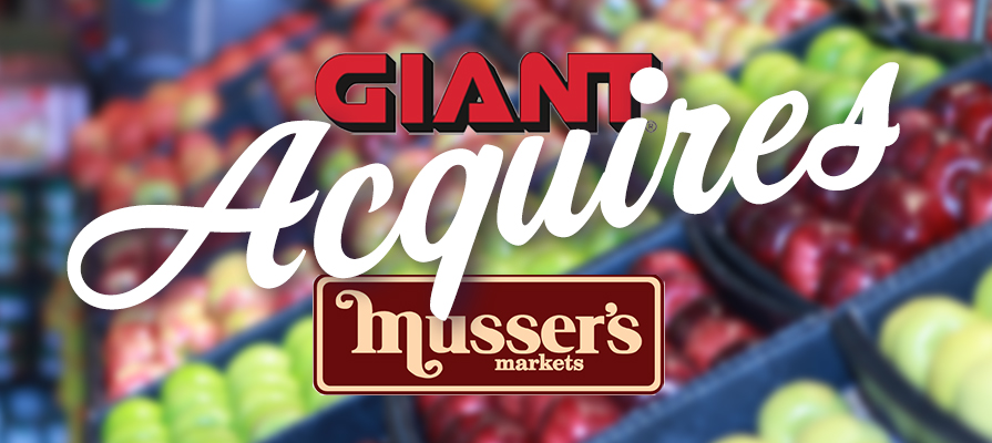 GIANT Food Stores Acquires Musser's Markets | Deli Market News