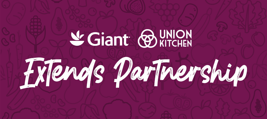 Giant Food Announces Partnership Extension with Union Kitchen