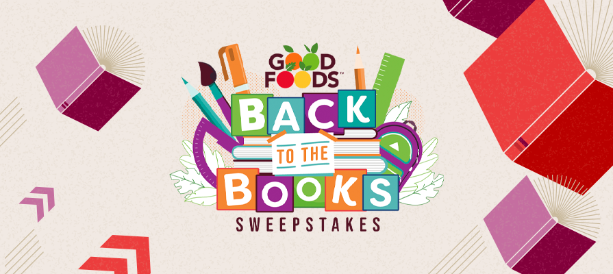 """Good Foods Launches Annual """"Back to the Books"""" Consumer Sweepstakes; Mandy Bottomlee Comments"""