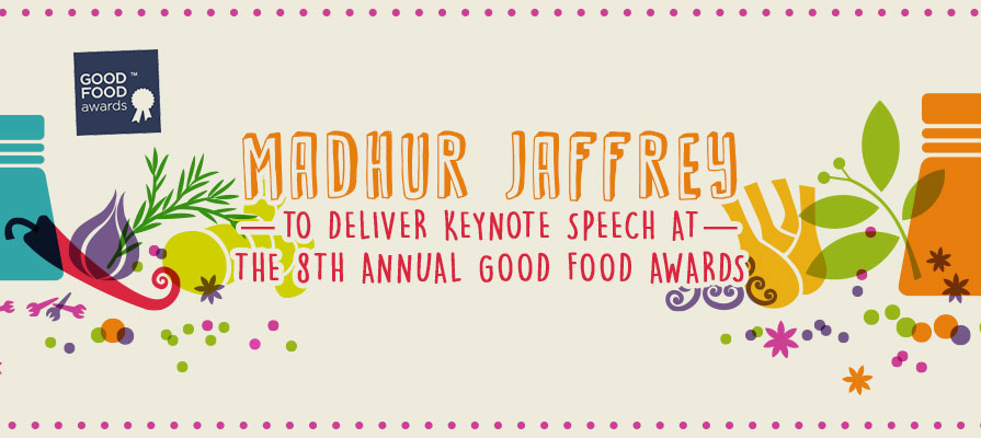 Madhur Jaffrey to Deliver Keynote Speech at the 8th Annual Good Food Awards