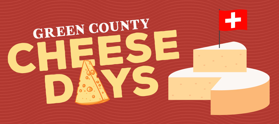Green County Cheese Days Celebrates Wisconsin Cheese