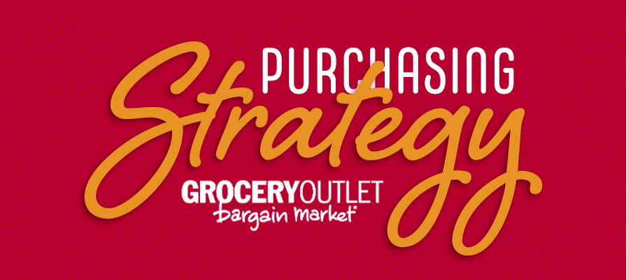Grocery Outlet Outlines Purchasing Strategy, Releases Fourth Quarter and Fiscal 2019 Financial Results