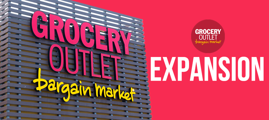 Grocery Outlet Reports $764 Million and Multi-Store Expansion