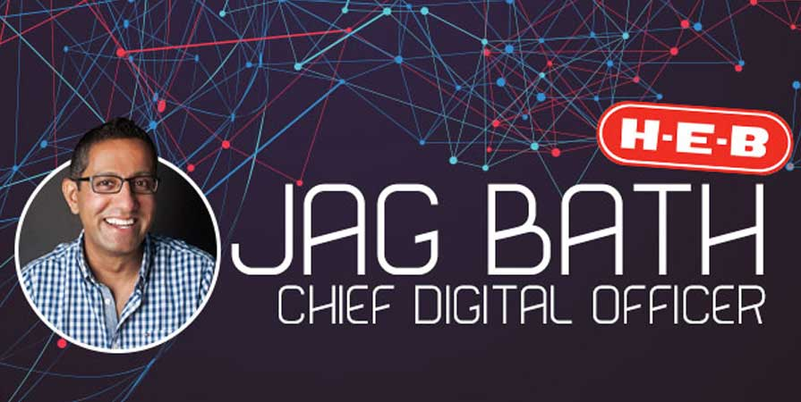H-E-B Taps Jag Bath for Newly-Created Chief Digital Officer Position
