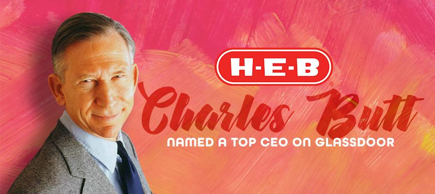 H-E-B CEO Charles Butt Named a Top CEO