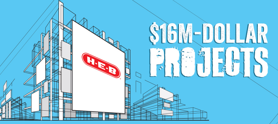 H-E-B Gets Greenlight for $16 Million Projects