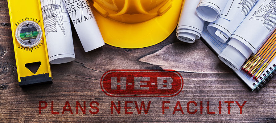 H-E-B to Build New Facility in Houston