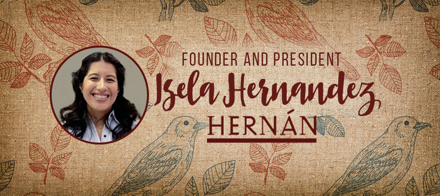 Hernán Founder and President Isela Hernandez Talks New Products Rooted in Culinary Traditions
