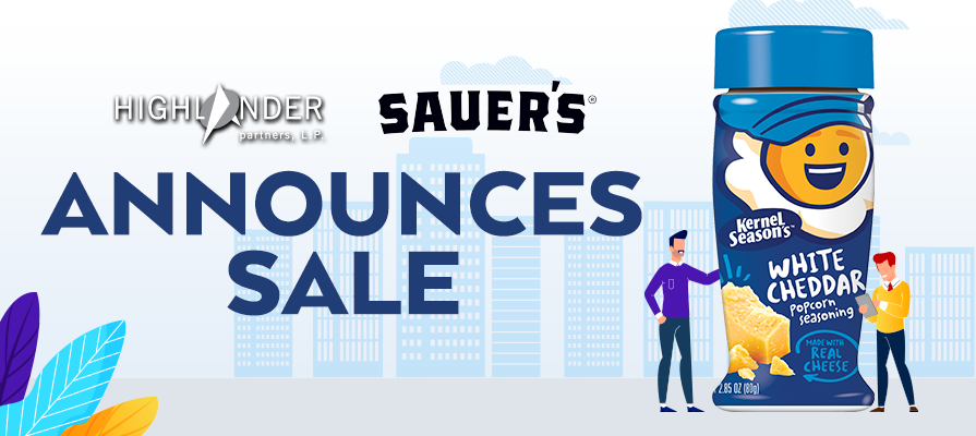 Highlander Partners Announces the Sale of Chicago Custom Foods to Sauer Brands