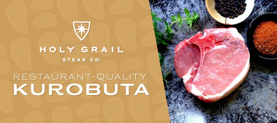 Holy Grail Steak Co. Adds Purebred Heritage Kurobuta Pork to Product Portfolio