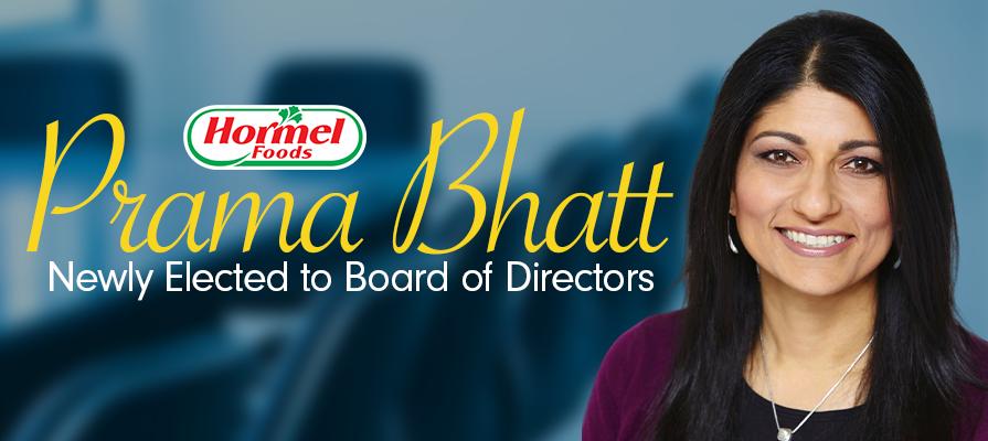 Prama Bhatt Elected to Hormel Foods Board of Directors